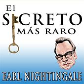 Secreto Mas Raro by Earl Nightingale