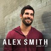 Load It Up (Radio Edit) by Alex Smith
