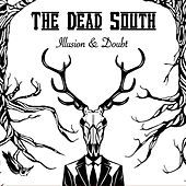 Illusion & Doubt von The Dead South