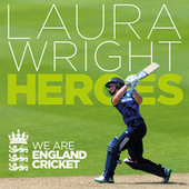 Heroes by Laura Wright