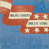 Broad Stripes Bright Stars by Various Artists