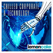 Chilled Corporate and Technology by Various Artists