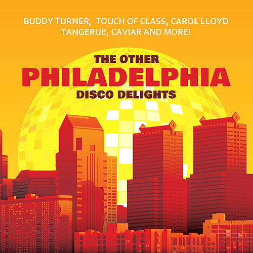 The Other Philadelphia Disco Delights by Various Artists