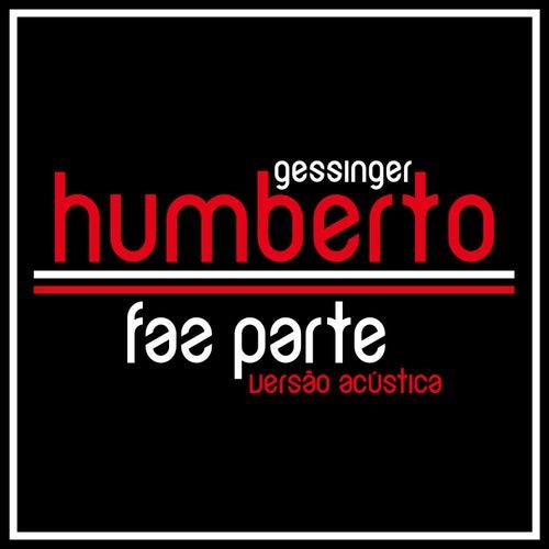 Faz Parte (Versão Acústica) - Single by Humberto Gessinger