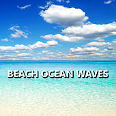 Beach Ocean Waves by Ocean Sounds Collection (1)