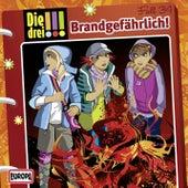 034/Brandgefährlich! von Die Drei !!!