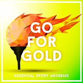 Go for Gold 2016 - Essential Sport Anthems de Various Artists