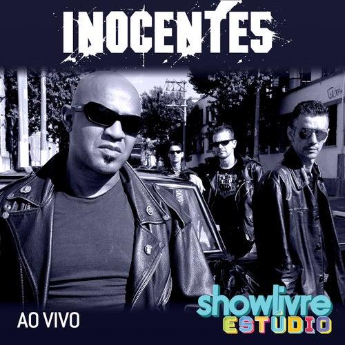 Inocentes no Estúdio Showlivre (Ao Vivo) de Inocentes