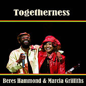Togetherness Beres Hammond & Marcia Griffiths de Beres Hammond