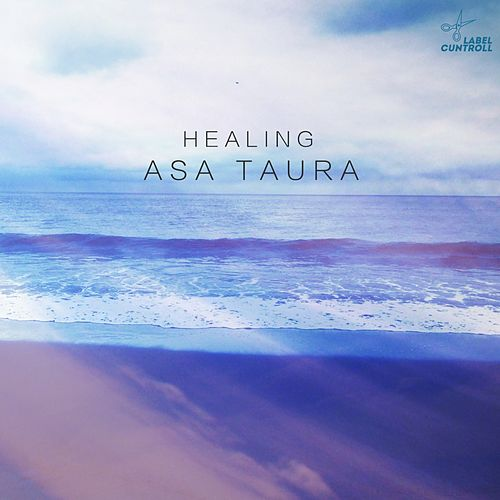 Healing by Asa Taura