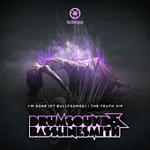 I'm Gone / The Truth VIP by Drumsound & Bassline Smith