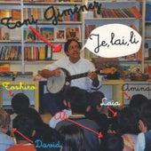 Je, Lai, Li : Canciones Infantiles de Animación (Vol. 1) de Toni Giménez