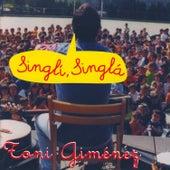 Singlí, Singlá: Canciones Infantiles de Animación (Vol. 2) de Toni Giménez