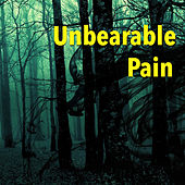 Unbearable Pain von Various Artists
