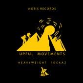 Upful Movements von Heavyweight Rockaz