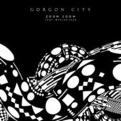 Zoom Zoom de Gorgon City