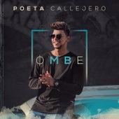 Ombe by El Poeta Callejero