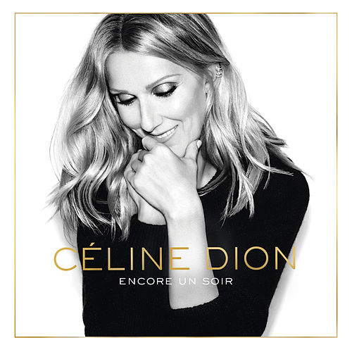 Encore un soir (Album Version) by Celine Dion