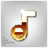 The Golden Trancesetters, Vol. 1 by Various Artists