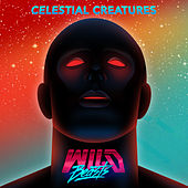 Celestial Creatures by Wild Beasts