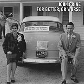For Better, Or Worse de John Prine