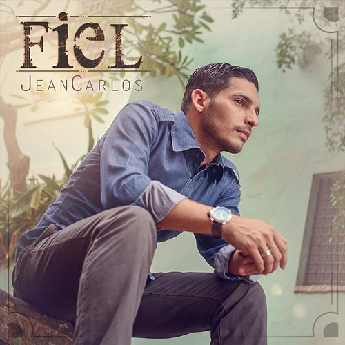 Fiel by Jean Carlos