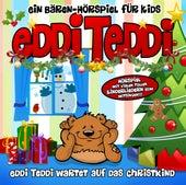 Eddi Teddi Wartet Auf Das Christkind von Eddi Edler