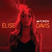 The Token by Elise Davis