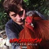 Chicken Willie de Upchurch