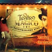 Recombinando Atos (Ao Vivo) de Teatro Mágico