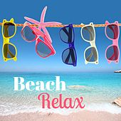 Beach Relax - Soft Easy Listening Songs to Relax and Fall Asleep, New Age Instrumental Music for Inner Peace and Serenity by Quality Relaxation Music Company