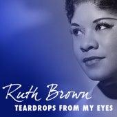 Teardrops from My Eyes de Ruth Brown