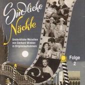Südliche Nächte, Vol. 2: Unsterbliche Melodien von Gerhard Winkler in Originalaufnahmen by Various Artists