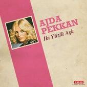 İki Yüzlü Aşk by Ajda Pekkan