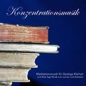 Konzentrationsmusik - Meditationsmusik für Geistige Klarheit und New Age Musik zum Lernen und Arbeiten by Hintergrundmusik Akademie Club