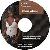 Love Yourself von Chyna Whyne