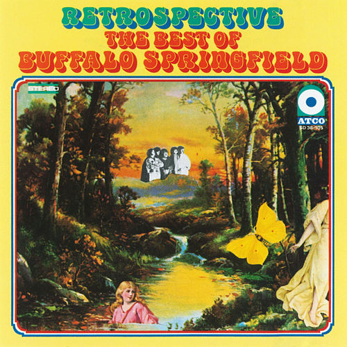 Retrospective: The Best Of Buffalo Springfield de Buffalo Springfield