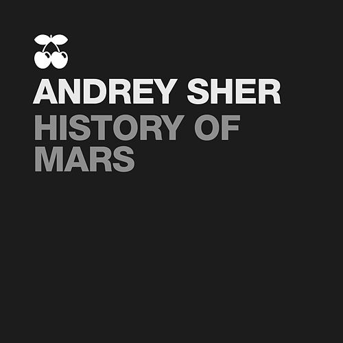 History of Mars by Andrey Sher