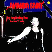 Hey Hey Feeling Fine by Amanda Saint