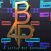 A Little Hip Different by Brian for President