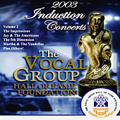 Vocal Group Hall of Fame 2003 Live Induction Concerts Vol 2 by Various Artists