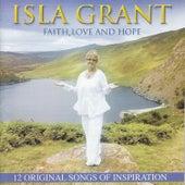 Faith, Love And Hope by Isla Grant