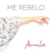 Me Rebelo by Anna Lee