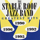 Greatest Hits de The Stable Roof Jazz Band