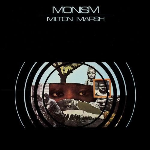 Monism by Milton Marsh