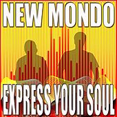 Express Your Soul de New Mondo
