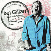 Live In Anaheim by Ian Gillan