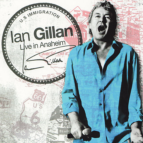 Live In Anaheim by Ian Gillan