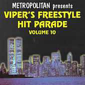 Viper's Freestyle Hit Parade Vol. 10 von Various Artists