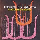 Greek Cinema Soundtracks / Instrumentals from Greek Cinema von Various Artists